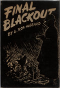 Books:Science Fiction & Fantasy, L. Ron Hubbard. Final Blackout. Providence: Hadley Publishing, [1948]. First edition, one of 1000 copies. Octavo. 15...