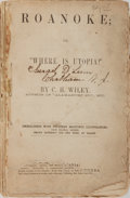 """Books:Americana & American History, C. H. Wiley. Roanoke; of, """"Where is Utopia?"""". T. B. Peterson& Brothers, 1866. Printed wrappers. Small area of l..."""