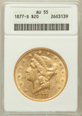 Liberty Double Eagles: , 1877-S $20 AU55 ANACS. NGC Census: (87/1833). PCGS Population(211/1283). Mintage: 1,735,000. Numismedia Wsl. Price for pro...