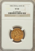 Liberty Half Eagles: , 1846 $5 Large Date VF30 NGC. NGC Census: (3/322). PCGS Population(5/160). Mintage: 395,942. Numismedia Wsl. Price for prob...