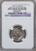 Errors, 1918 5C Buffalo Nickel -- Struck 15% Off Center @ 10:00, Scratches-- NGC Details. AU. ...