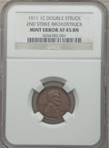 Errors, 1911 1C Lincoln Cent -- Double Struck, Second Strike Off Center --XF45 NGC....