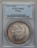 Morgan Dollars: , 1878 7/8TF $1 Strong MS62 PCGS. PCGS Population (1159/4080). NGCCensus: (891/2631). Mintage: 544,000. Numismedia Wsl. Pric...