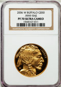 Modern Bullion Coins, 2006-W $50 One-Ounce Gold Buffalo PR70 Ultra Cameo NGC. .9999 Fine.NGC Census: (15375). PCGS Population (4184). Numismedi...