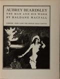 Books:Art & Architecture, Haldane Macfall. Aubrey Beardsley. The Man and His Work. London: John Lane the Bodley Head, [1928]. Folio. Illus...