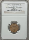 Civil War Merchants, (1861-65) Packard & Co. Hardware, Greenville, PA., MS61 NGC.Fuld-PA967A-1b....