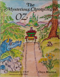 Books:Children's Books, [L. Frank Baum]. Onyx Madden. INSCRIBED. The MysteriousChronicles of Oz. Illustrated by J. Noel. Introduction b...