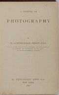 Books:Photography, [Photography]. W. de Wiveleslie Abney. A Treatise on Photography. Appleton, 1878. Publisher's cloth with light rubbi...