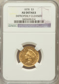 Three Dollar Gold Pieces: , 1878 $3 -- Improperly Cleaned -- NGC Details. AU. NGC Census:(66/4890). PCGS Population (204/5166). Mintage: 82,304. Numis...