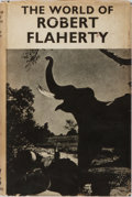 Books:Photography, [Photography]. Robert Flaherty [subject]. Richard Griffith. The World of Robert Flaherty. Gollancz, 1953. Publis...