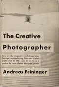 Books:Photography, [Photography]. Andreas Feininger. The Creative Photographer. Prentice-Hall, 1955. Publisher's cloth with light r...