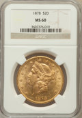 Liberty Double Eagles: , 1878 $20 MS60 NGC. NGC Census: (240/762). PCGS Population(138/614). Mintage: 543,645. Numismedia Wsl. Price for problemfr...