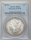 Morgan Dollars: , 1879-S $1 Reverse of 1878 MS62 PCGS. PCGS Population (740/1325).NGC Census: (338/719). Numismedia Wsl. Price for problem ...