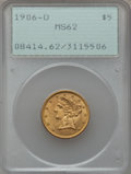 Liberty Half Eagles: , 1906-D $5 MS62 PCGS. PCGS Population (613/886). NGC Census:(867/1003). Mintage: 320,000. Numismedia Wsl. Price for problem...