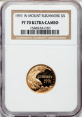 Modern Issues: , 1991-W G$5 Mount Rushmore Gold Five Dollar PR70 Ultra Cameo NGC.NGC Census: (1667). PCGS Population (358). Mintage: 111,99...