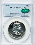 Proof Franklin Half Dollars: , 1959 50C PR67 Cameo PCGS. CAC. PCGS Population (175/34). NGCCensus: (250/91). Numismedia Wsl. Price for problem free NGC/...