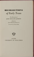Books:Americana & American History, John Holmes Jenkins, III [editor]. INSCRIBED. Recollections ofEarly Texas. University of Texas Press, 1958. First e...