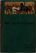 Books:Americana & American History, Andy Adams. The Log of a Cowboy. Archibald Constable, [n.d.]. First British edition. Publisher's cloth with light r...