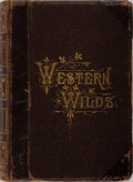 Books:Americana & American History, J. H. Beadle. Western Wilds, and the Men Who Redeem Them.Jones Brothers, 1879. Contemporary half leather with rubbi...
