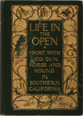 Books:Sporting Books, Charles Frederick Holder. INSCRIBED. Life in the Open.Putnam, 1906. First edition, first printing. Inscribed by t...