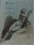 Books:Art & Architecture, Richard J. Campbell and Victor Carlson. Visions of Antiquity: Neoclassical Figure Drawings. LACMA, 1993. First editi...
