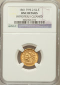 Liberty Quarter Eagles: , 1861 $2 1/2 New Reverse, Type Two -- Improperly Cleaned -- NGCDetails. UNC. NGC Census: (49/1078). PCGS Population (23/590...