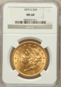 Liberty Double Eagles: , 1875-S $20 MS60 NGC. NGC Census: (287/689). PCGS Population(176/414). Mintage: 1,230,000. Numismedia Wsl. Price for proble...