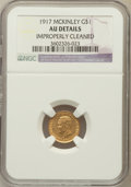 Commemorative Gold: , 1917 G$1 McKinley -- Improperly Cleaned -- NGC Details. AU. NGCCensus: (2/1460). PCGS Population (4/2685). Mintage: 10...