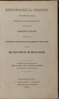 Books:Americana & American History, Thomas Lawson. Meteorological Register for Twelve Years, from1831 to 1842 Inclusive. C. Alexander, 1851. Contempora...