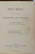 Books:World History, Samuel Smiles. Self-Help; With Illustrations of Character andConduct. John Murray, 1859. First edition. Publish...