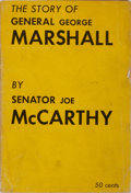 Books:Americana & American History, Joseph McCarthy. INSCRIBED. The Story of General GeorgeMarshall. Privately published by the author, 1952. First...
