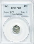 Proof Three Cent Silver: , 1869 3CS PR62 PCGS. PCGS Population (23/196). NGC Census: (11/145).Mintage: 600. Numismedia Wsl. Price for problem free NG...