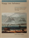 Books:Travels & Voyages, Barbara Maria Stafford. Voyage into Substance. Art, Science, Nature, and the Illustrated Travel Account, 1760-1840. MIT Pres...