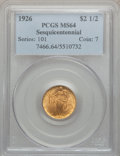 Commemorative Gold: , 1926 $2 1/2 Sesquicentennial MS64 PCGS. PCGS Population(4301/2073). NGC Census: (2868/1207). Mintage: 46,019. NumismediaW...
