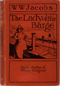 Books:Literature 1900-up, W. W. Jacobs. The Lady of the Barge. Harper & Brothers,1902. First edition. Illustrated. Publisher's cloth. Mod...