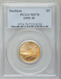 Modern Issues, 1995-W G$5 Olympic/Stadium Gold Five Dollar MS70 PCGS....