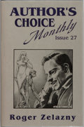 Books:Science Fiction & Fantasy, Roger Zelazny. SIGNED. Gone to Earth (Author's Choice Monthly Issue 27). Author's Choice Monthly, 1991. First ed...