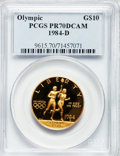 Modern Issues, 1984-D G$10 Olympic Gold Ten Dollar PR70 Deep Cameo PCGS....