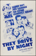 """Movie Posters:Drama, They Drive by Night (Dominant Pictures, R-1956). One Sheet (27"""" X 41""""). Drama.. ..."""