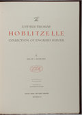 Books:Art & Architecture, Mary L. Kennedy. LIMITED EDITION. The Esther Thomas Hoblitzelle Collection of English Silver. Privately printed ...