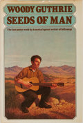 Books:Biography & Memoir, Woody Guthrie. Seeds of Man. An Experience Lived andDreamed. E. P. Dutton, 1976. First edition. Publisher's clo...