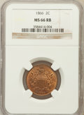 Two Cent Pieces, 1866 2C MS66 Red and Brown NGC....