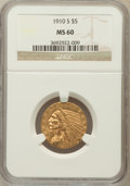 Indian Half Eagles: , 1910-S $5 MS60 NGC. NGC Census: (41/317). PCGS Population (6/213).Mintage: 770,200. Numismedia Wsl. Price for problem free...