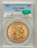 Liberty Double Eagles: , 1873 $20 Open 3 MS61 PCGS. CAC. PCGS Population (1141/1025). NGCCensus: (1983/801). Numismedia Wsl. Price for problem fre...