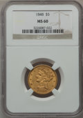Liberty Half Eagles, 1848 $5 MS60 NGC....