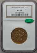 Liberty Eagles, 1850 $10 Large Date AU55 NGC. CAC....
