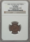 Civil War Patriotics, Undated Now and For Ever VF30 NGC. Fuld-135/441a....