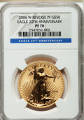 Modern Bullion Coins, 2006-W $50 One-Ounce Gold Eagle Reverse Proof PR70 NGC....