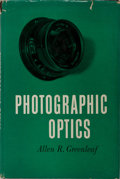 Books:Photography, Photography] Allen R. Greeleaf. Photographic Optics. Macmillan, 1950. First printing. Illustrated. Publisher's c...