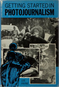 Books:Photography, [Photography] Lee Payne. Getting Started in Photojournalism. Amphoto, 1967. First edition. Publisher's cloth and...